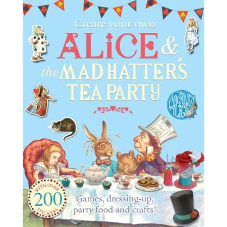 Create Your Own Alice & the Mad Hatter's Tea Party (Mad Hatters Tea Party Outfits)