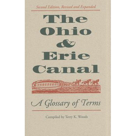 The Ohio & Erie Canal : A Glossary of Terms