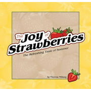 Joy of Strawberries: The Refreshing Taste of Summer (Other)
