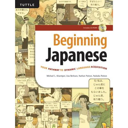 Beginning Japanese : Your Pathway to Dynamic Language Acquisition (CD-ROM Included)