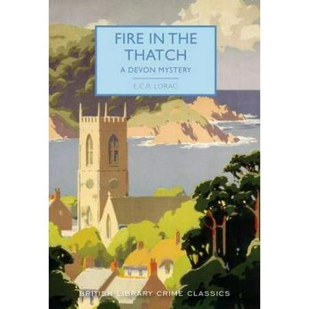 FIRE IN THE THATCH A DEVON MYSTERY - Halloween In Devon 2017