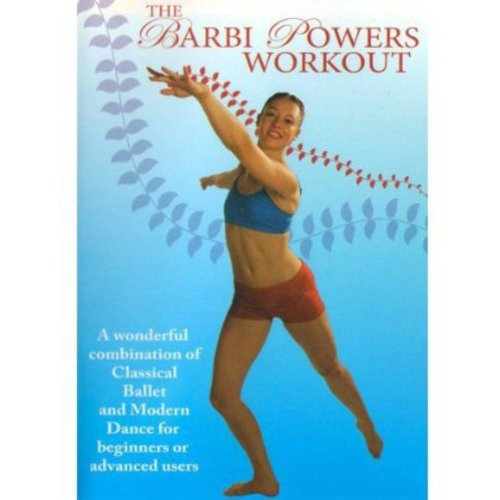 The Barbi Powers Workout: Dance And Ballet Moves