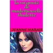 la virginitè de mademoiselle thulette - eBook