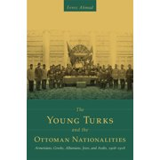 The Young Turks and the Ottoman Nationalities - eBook