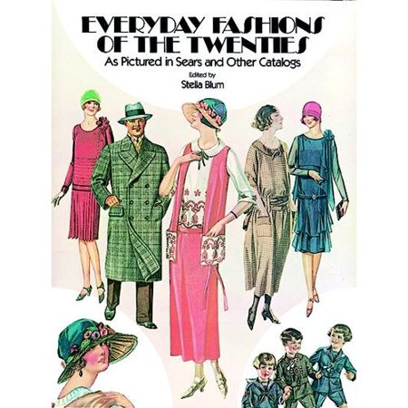 everyday fashions of the twenties as pictured in sears and