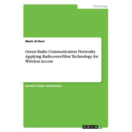 Green Radio Communication Networks Applying Radio Over Fibre Technology For Wireless Access