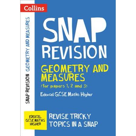 Collins Snap Revision – Geometry and Measures (for papers 1, 2 and 3): Edexcel GCSE Maths