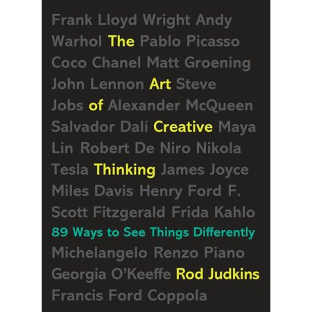 The Art of Creative Thinking : 89 Ways to See Things (Creative Things To Get Your Boyfriend For Christmas)