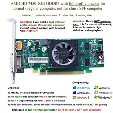 AMD Radeon HD 7450 1GB/1024MB low profile graphics card (full size bracket), fits normal size computer
