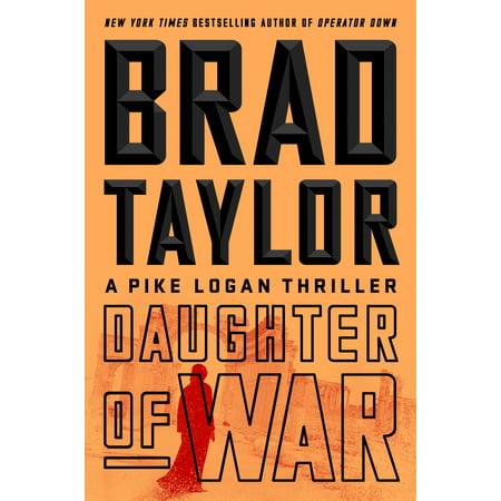 Daughter of War : A Pike Logan Thriller ()