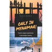 Only in Myanmar! - eBook