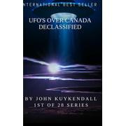 Ufo's Over Canada Declassified (Hardcover)