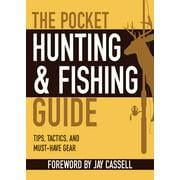 Pocket Guide: The Pocket Hunting & Fishing Guide (Paperback)