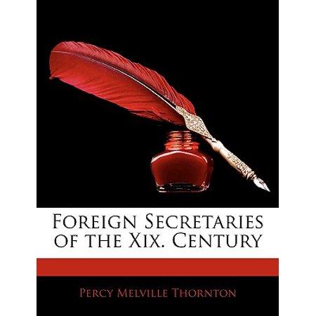Foreign Secretaries of the XIX. Century