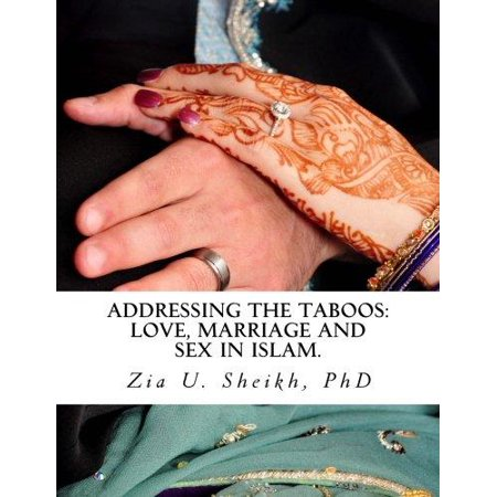 Addressing The Taboos  Love  Marriage And Sex In Islam   The Ultimate Guide To Marital Relations