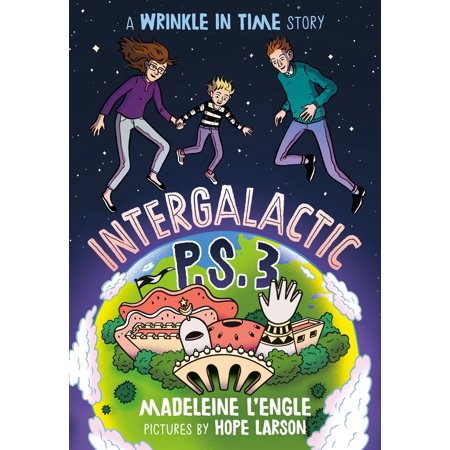 Intergalactic P.S. 3 : A Wrinkle in Time Story