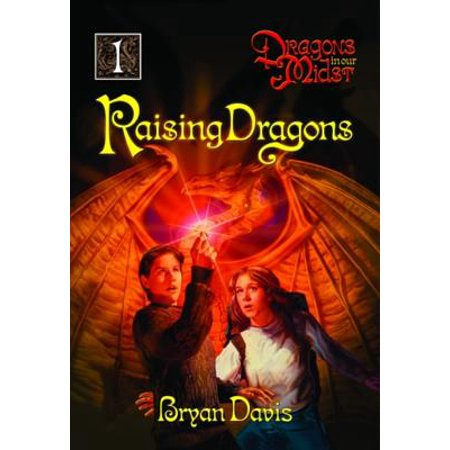 Raising Dragons (Dragons in Our Midst V1) (2nd - Raised Dragon