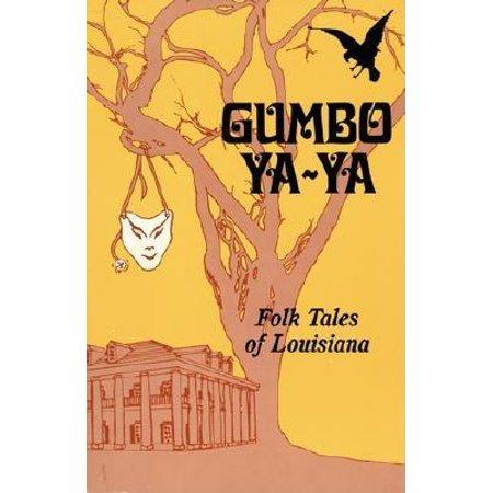 Gumbo YA-YA : Folk Tales of Louisiana