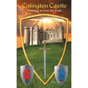 Calington Castle: Learning to Love the Truth (Paperback)