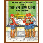 Snipp, Snapp, Snurr and the Yellow Sled - eBook