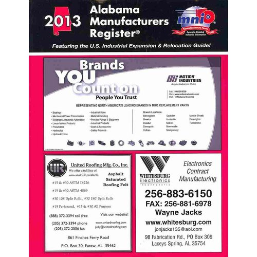 Alabama Manufacturers Register 2013: Featuring the U. S. Industrial Expansion & Relocation Guide!