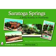 Saratoga Springs : A Brief History in Postcards