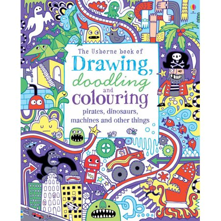 The Usborne Book of Drawing, Doodling & Colouring Pirates, Dinosaurs, Machines and Other Things](Pirate Things)