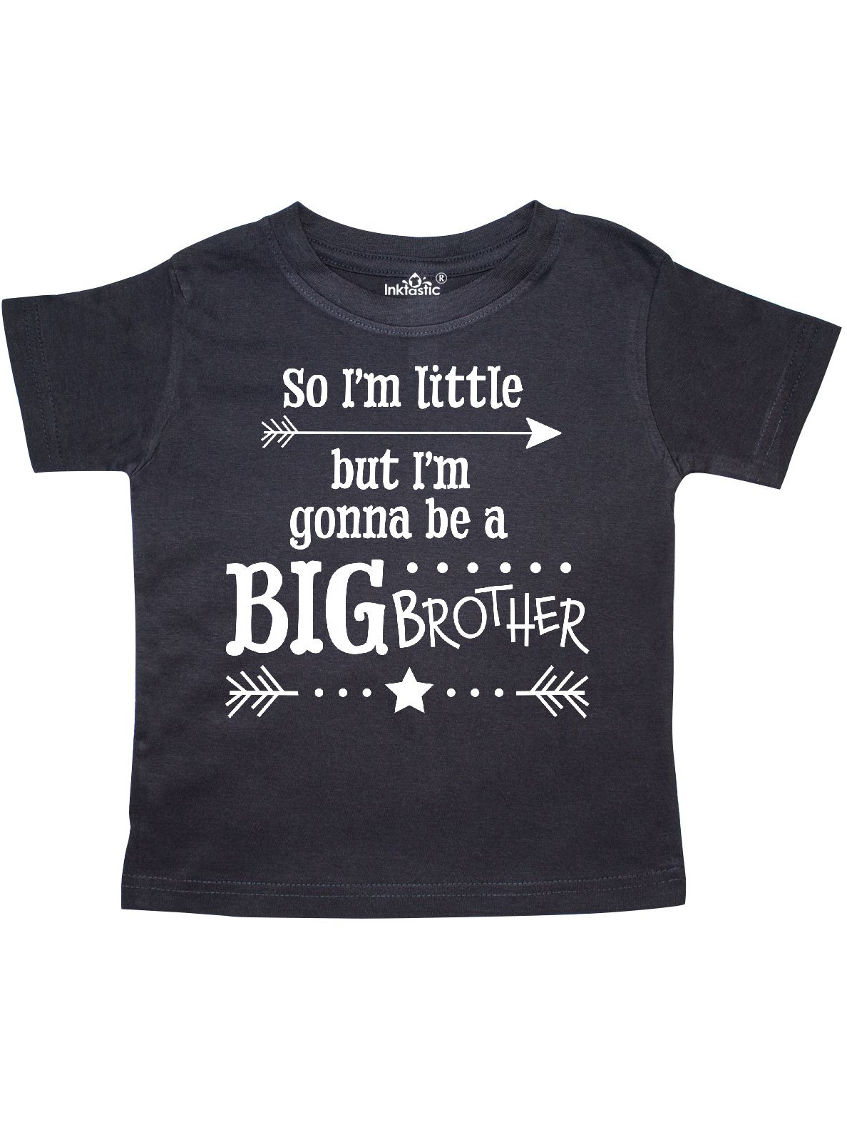 So I'm Little, But I'm Going to be a Big Brother Toddler T-Shirt