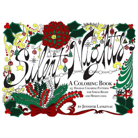 Fun Stocking Stuffers (Silent Nights - Stocking Stuffer : 25 Holiday Coloring Patterns for Stress Relief and Mindfulness (5 X)