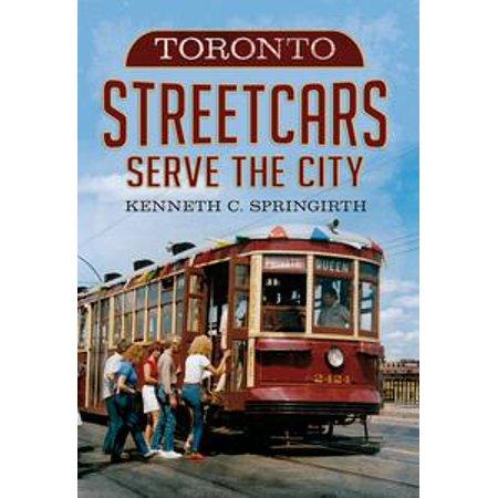 Toronto Streetcars Serve the City - eBook (Halloween City Toronto)