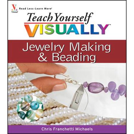 Teach Yourself Visually Jewelry Making and Beading](Jewelry Making Games)