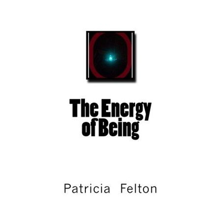 The Energy Of Being