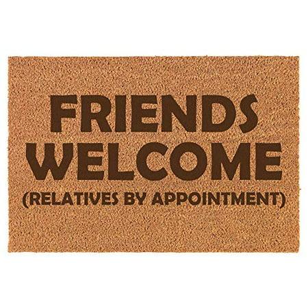 Coir Door Mat Entry Doormat Funny Friends Welcome Relatives by Appointment (Friends Door Mat)