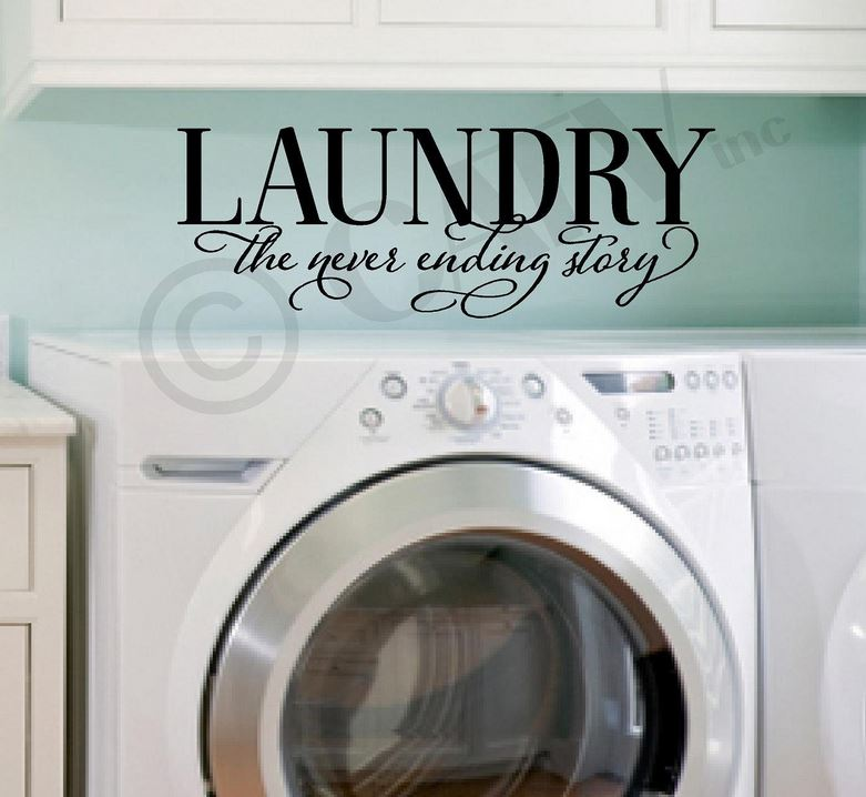 Laundry the Never Ending Story wall decal vinyl lettering sayings quote home decor art sticker