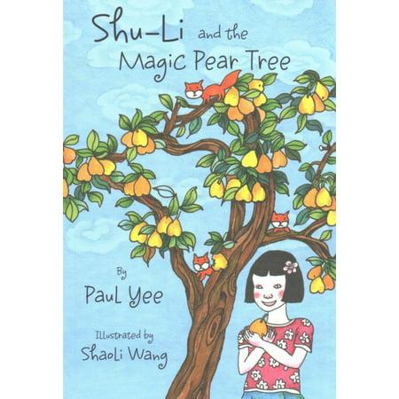 Shu Li And The Magic Pear Tree