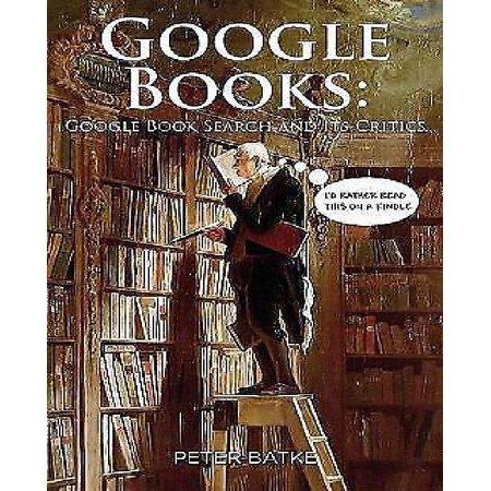Google Books  Google Book Search And Its Critics