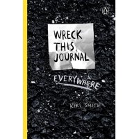 Wreck This Journal Everywhere : To Create Is to Destroy (Hardcover)