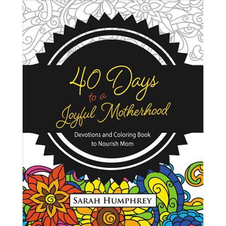 Cute Mothers Day Crafts (40 Days to a Joyful Motherhood : Devotions and Coloring Book to Nourish)