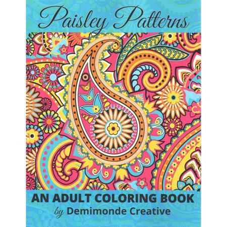 paisley patterns an adult coloring book - Walmart Coloring Books