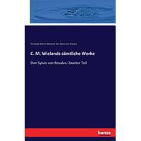 C. M. Wielands Samtliche Werke