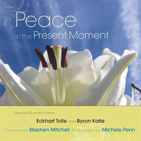 Peace in the Present Moment With selected quotations from  A New Earth  and  A Thousand Names for Joy,  this stunning gift book combines selected wisdom from Eckhart Tolle and Byron Katie with vibrant photos of nature's most colorful gift, the flower. Conceived by award-winning photographer Michele Penn, this volume contains over forty full-color photos of flowers, linked to the core teachings of Tolle and Katie. Each flower and corresponding quotation provide valuable insight into such key concepts as living in the moment, gratitude, nurturing the soul, and much more. There is also an insightful and witty foreword by Stephen Mitchell. This is a gift book that will be treasured by those who have been touched by the teachings of both of these authors.
