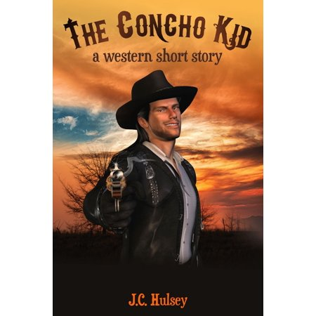 The Concho Kid A Western Short Story - eBook