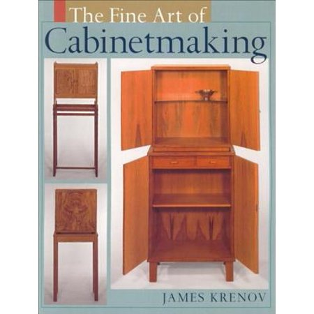 - The Fine Art of Cabinetmaking