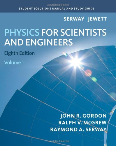 student solutions manual for serway jewett s physics for scientists rh walmart com Physics Serway 4th solution manual college physics serway 8th edition