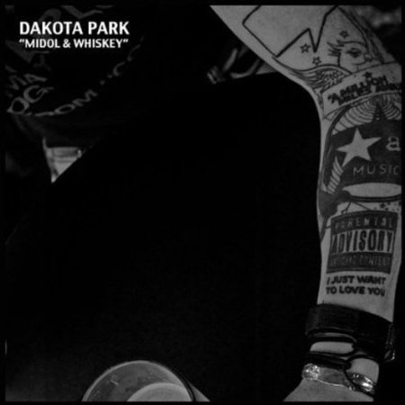 Dakota Park - Midol & Whiskey [CD]