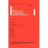 Bulletin of Comparative Labour Relations Series Set: Bulletin of Comparative Labour Relations : Employed or Self-Employed (Paperback)