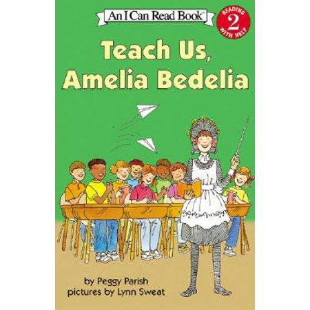 Teach Us, Amelia Bedelia (The Best Way To Teach English)