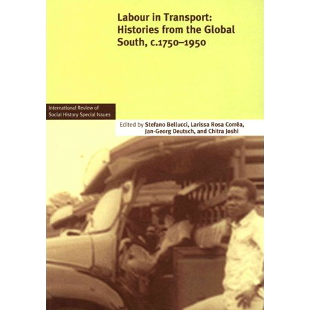 Labour in Transport: Histories from the Global South, c. 1750-1950