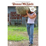 Her Troubled Cowboy - eBook