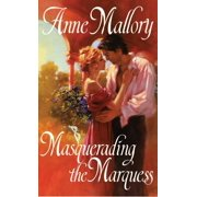 Masquerading the Marquess (Paperback)